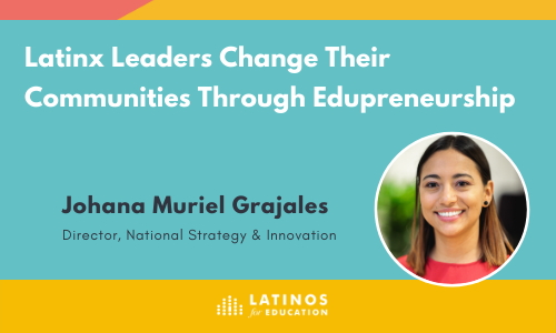 Latinx Edupreneurs Change their Communities while Challenging Venture Capital Norms_
