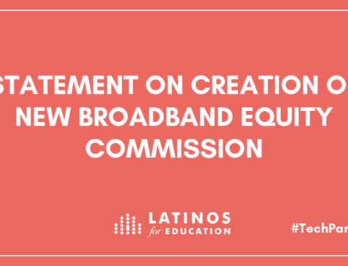 Statement from Latinos for Education on creation of the new Broadband Equity Commission