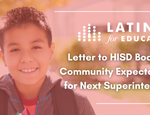 Letter from Latinos for Education to HISD Board on Community Expectations for Next Superintendent