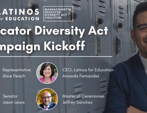 Latinos for Education Leads Advocates in Urging Massachusetts Legislators to Pass the Educator Diversity Act