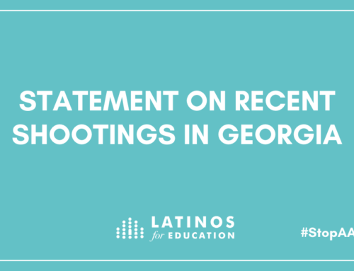 Statement from Latinos for Education on Recent Shootings in Georgia